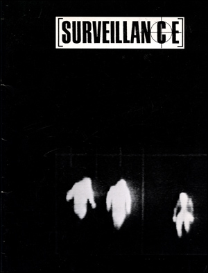 Surveillance : An Exhibition of Video, Photography, Installations