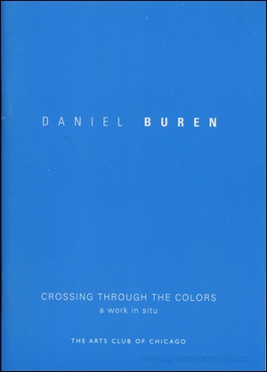 Daniel Buren : Crossing Through Colors, A Work in Situ