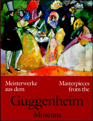 Masterpieces from the Guggenheim Museum