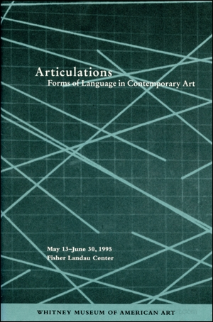 Articulations : Forms of Language in Contemporary Art