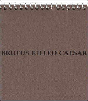 Brutus Killed Caesar