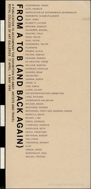 From A to B and (Back Again) : A Publication to Accompany the Exhibition Go Away : Artists and Travel