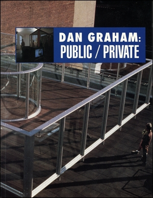 Dan Graham : Public / Private