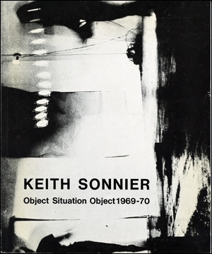 Keith Sonnier : Object Situation Object 1969 - 70