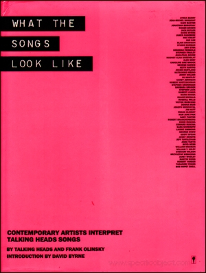 What the Songs Look Like : Contemporary Artists Interpret Talking Heads Songs