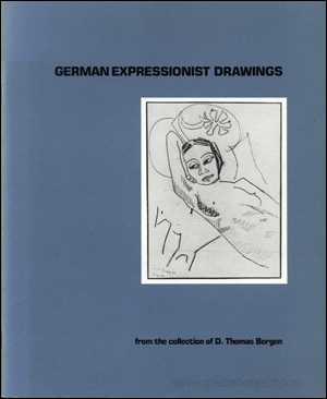 German Expressionist Drawings from the Collection of D. Thomas Bergen