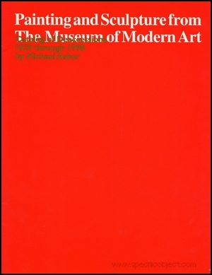Painting and Sculpture from The Museum of Modern Art : Catalog of Deaccessions 1929 through 1998 by Michael Asher
