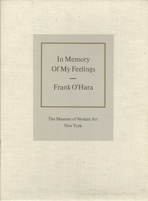Frank O'Hara : In Memory of My Feelings