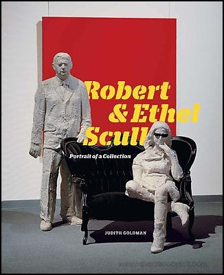 Robert & Ethel Scull : Portrait of a Collection