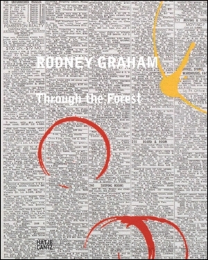 Rodney Graham : Through the Forest