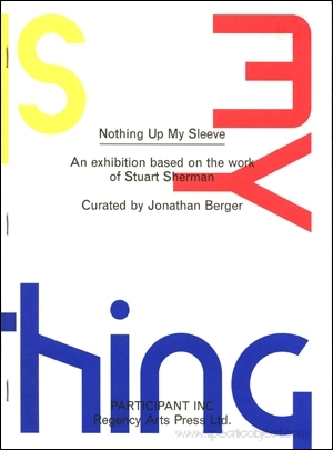 Nothing up My Sleeve : An Exhibition Based on the Work of Stuart Sherman