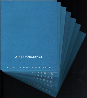 Blue Books [A Performance ; I Can't : A Performance ; I Mean It : A Performance ; It's Very Simple : A Performance ; So? : A Performance ; Stop Crying : A Performance ; A Performance]