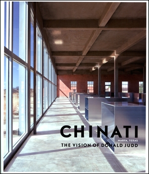 Chinati : The Vision of Donald Judd