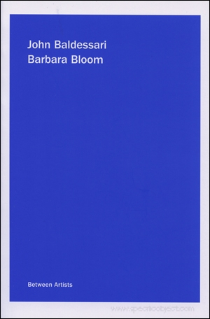 John Baldessari / Barbara Bloom