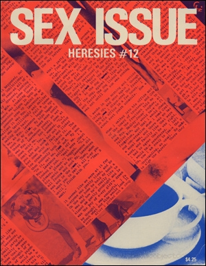 Heresies : A Feminist Publication on Art & Politics / Sex Issue