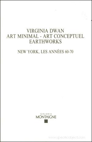 Virginia dwan ii art minimal art conceptuel for Art minimal et conceptuel