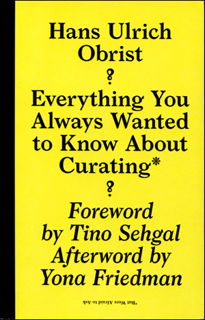 Everything You Always Wanted to Know About Curating* But Were Afraid to Ask