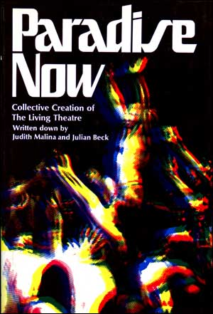 Paradise Now : Collective Creation of the Living Theatre