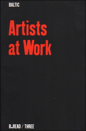 Artists at Work : Second BALTIC International Seminar 26 - 28 October 2000