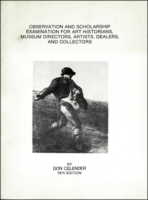 Observation and Scholarship Examination for Art Historians, Museum Directors, Artists, Dealers, and Collectors