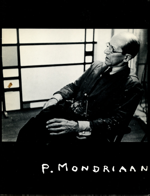 Mondrian : An Exhibition of Paintings & Drawings 1900 - 1944