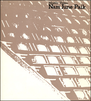 Mostly Video : Nam June Paik
