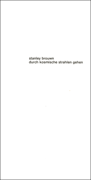 stanley brouwn : durch kosmische strahlen gehen [going / walking through cosmic rays]