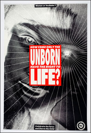 HOW COME ONLY THE UNBORN HAVE THE RIGHT TO LIFE?