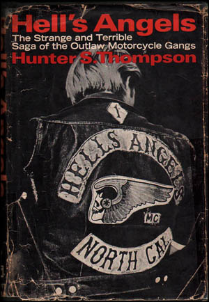 Hell's Angels : The Strange and Terrible Saga of the Outlaw Motorcycle Gang