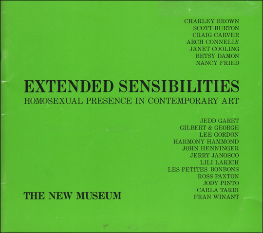 Extended Sensibilities : Homosexual Presence in Contemporary Art