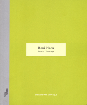 Roni Horn : Dessins / Drawings