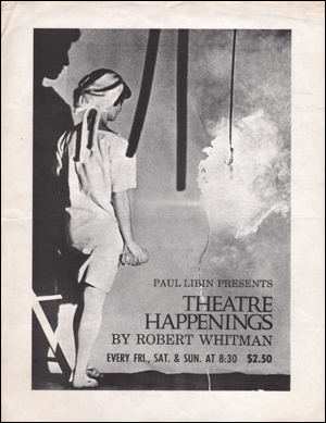 Paul Libin Presents The Theatre Happenings by Robert Whitman