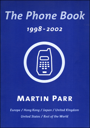 Martin Parr : The Phone Book (1998 - 2002)