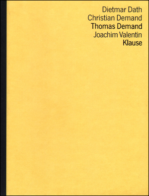 Thomas Demand : Klause