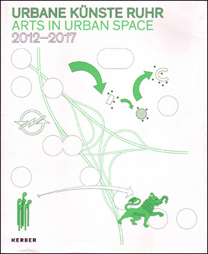 Urbane Künste Ruhr / Arts in Urban Space : 2012 / 2017