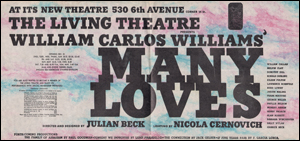 The Living Theatre Presents William Carlos Williams' Many Loves