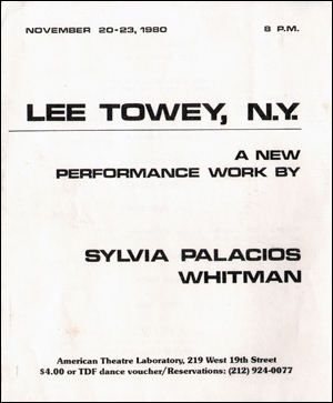 Lee Towey, N.Y. : A New Performance Work by Sylvia Palacios Whitman