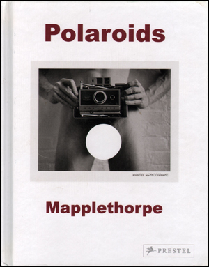 Polaroids : Mapplethorpe