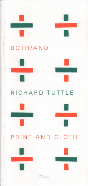 Both / And : Richard Tuttle Print and Cloth