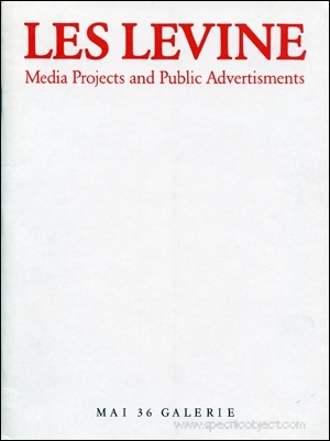 Les Levine : Media Projects and Public Advertisements