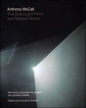 Anthony McCall : The Solid Light Films and Related Works