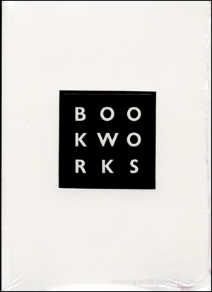 Book Works : A Partial History and Sourcebook