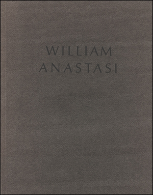 William Anastasi : A Selection of Works from 1960 to 1989
