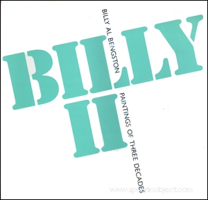 Billy II : Billy Al Bengston, Paintings of Three Decades