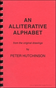 An Alliterative Alphabet, from the Original Drawings