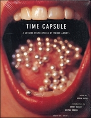 Time Capsule : A Concise Encyclopedia by Women Artists