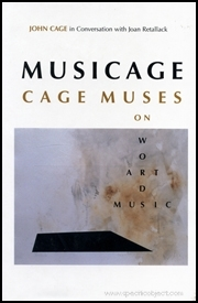 Musicage : Cage Muses on Words, Art, Music