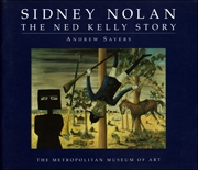 Sidney Nolan : The Ned Kelly Story