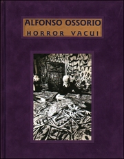 Alfonso Ossorio : Horror Vacui / Filling the Void - A Fifty Year Survey