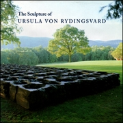 The Sculpture of Ursula von Rydingsvard